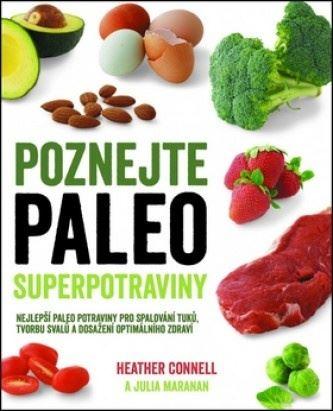 Spoznajte Paleo superpotraviny